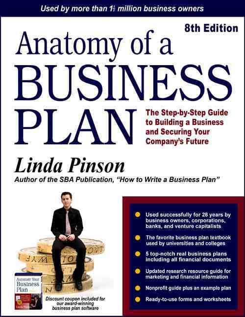Anatomy of a Business Plan By Pinson, Linda